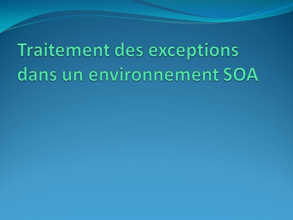 Traitement des exceptions dans un environnement SOA