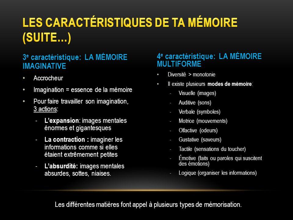 Les caractéristiques de ta mémoire (suite…)