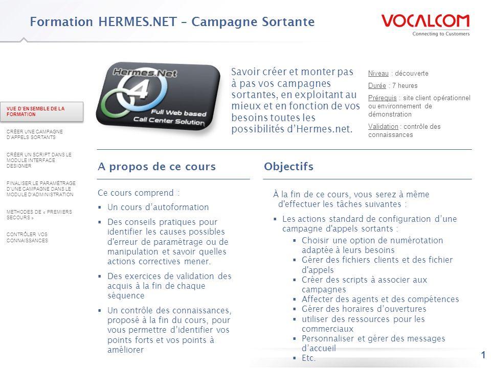 Créer une campagne d'appels sortants dans HERMES.NET