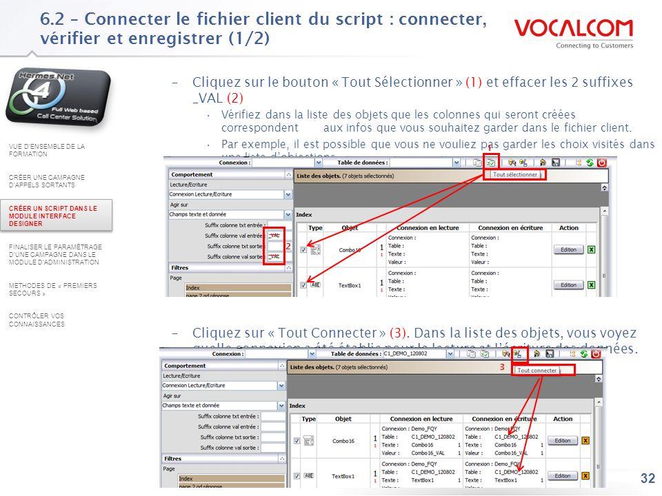 6.2 – Connecter le fichier client du script : connecter vérifier et enregistrer (2/2)