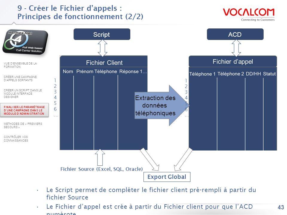 9.1 - Créer le Fichier d'appels : Relier au Fichier client, à la BDD et à la campagne