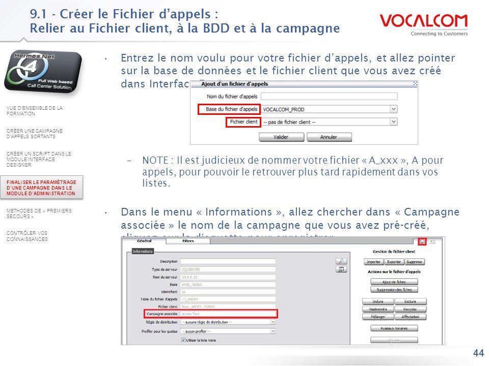 9.2 - Créer le Fichier d'appels : Choisir le fichier source