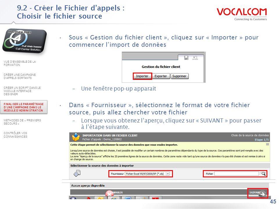 9.2 - Créer le Fichier d'appels : Filtrer les données sources (optionnel)