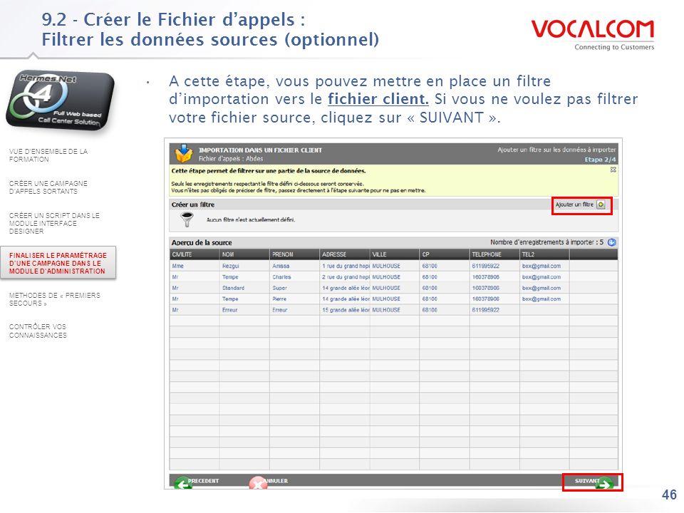9.2 - Créer le Fichier d'appels : Faire le mapping assisté pour le fichier client