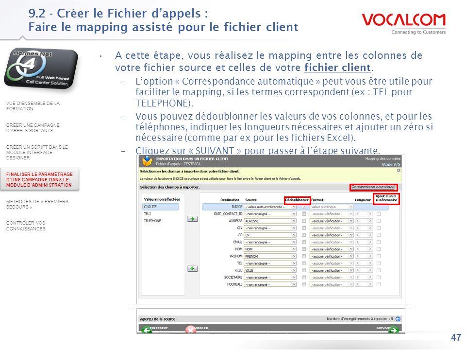 9.3 - Créer le Fichier d'appels : Importer les données (1/4)