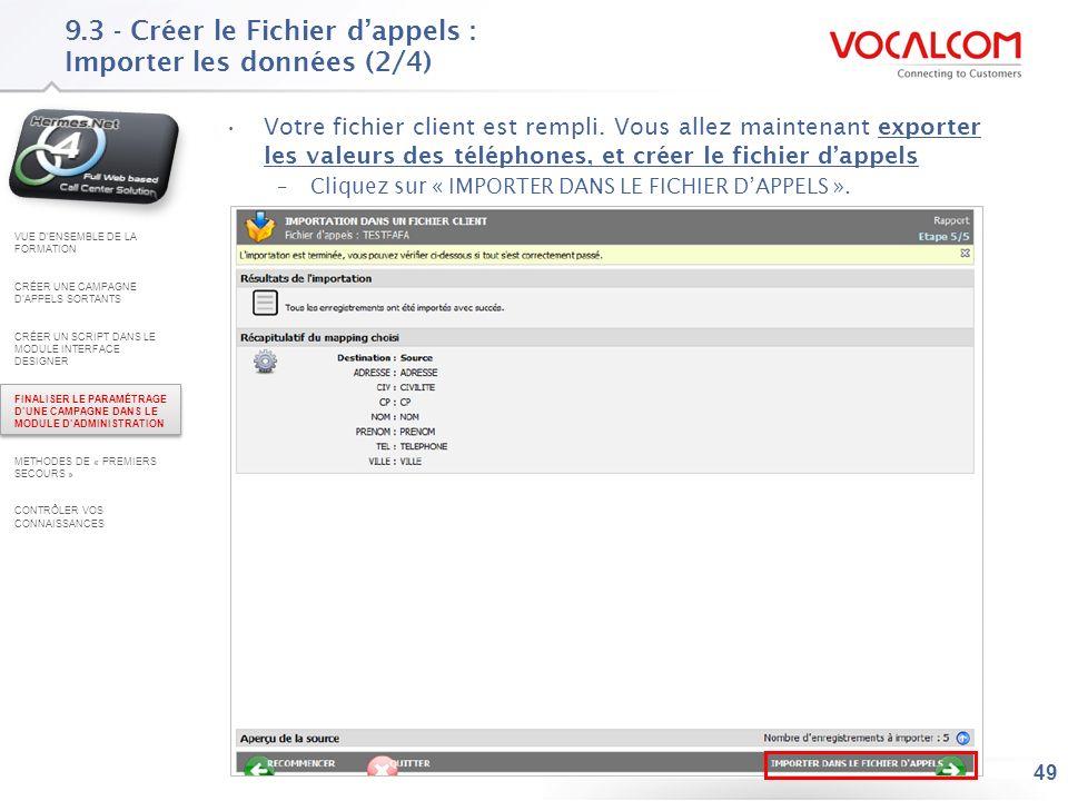 9.3 - Créer le Fichier d'appels : Importer les données (3/4)
