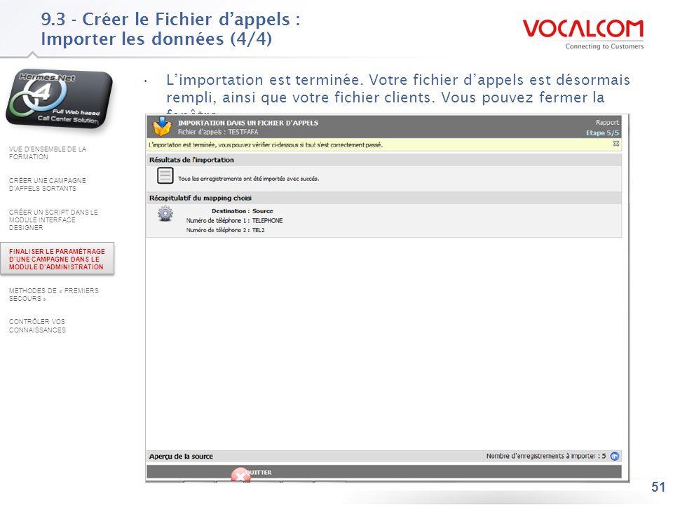 9.4 - Créer le Fichier d'appels : Vérifier le nombre de 'non traités'