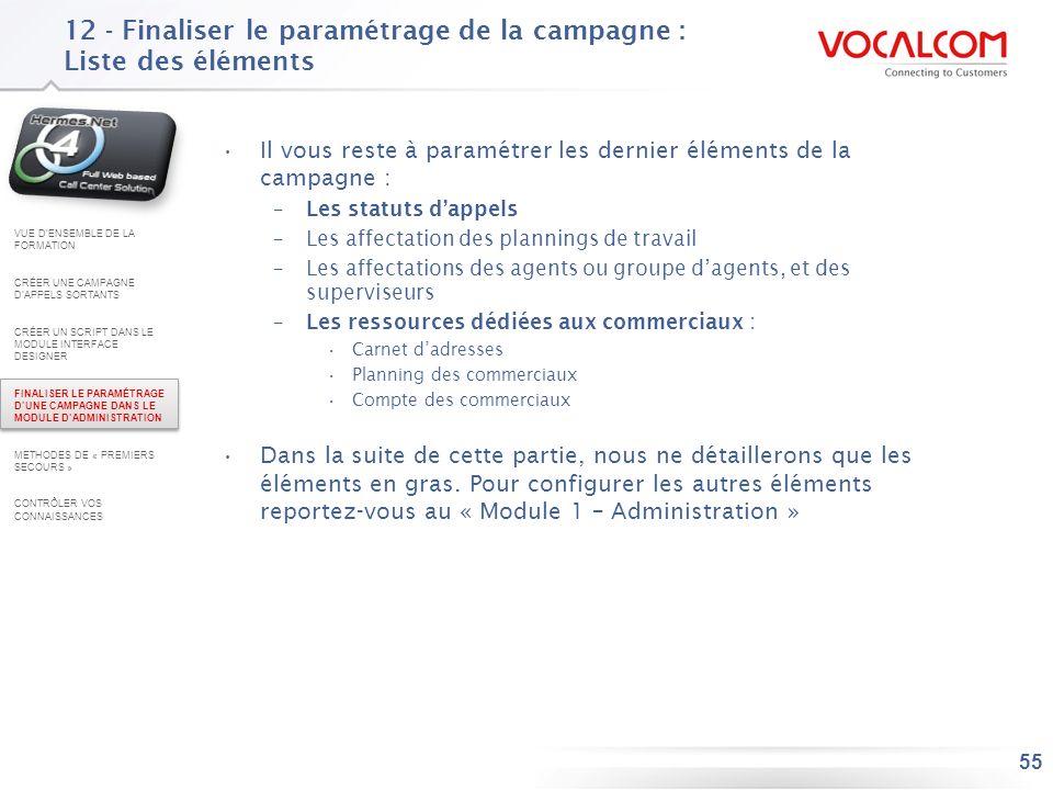 12 - Finaliser le paramétrage de la campagne : Les statuts d'appels (1/4)