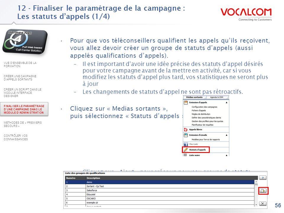 12 - Finaliser le paramétrage de la campagne : Les statuts d'appels (2/4)