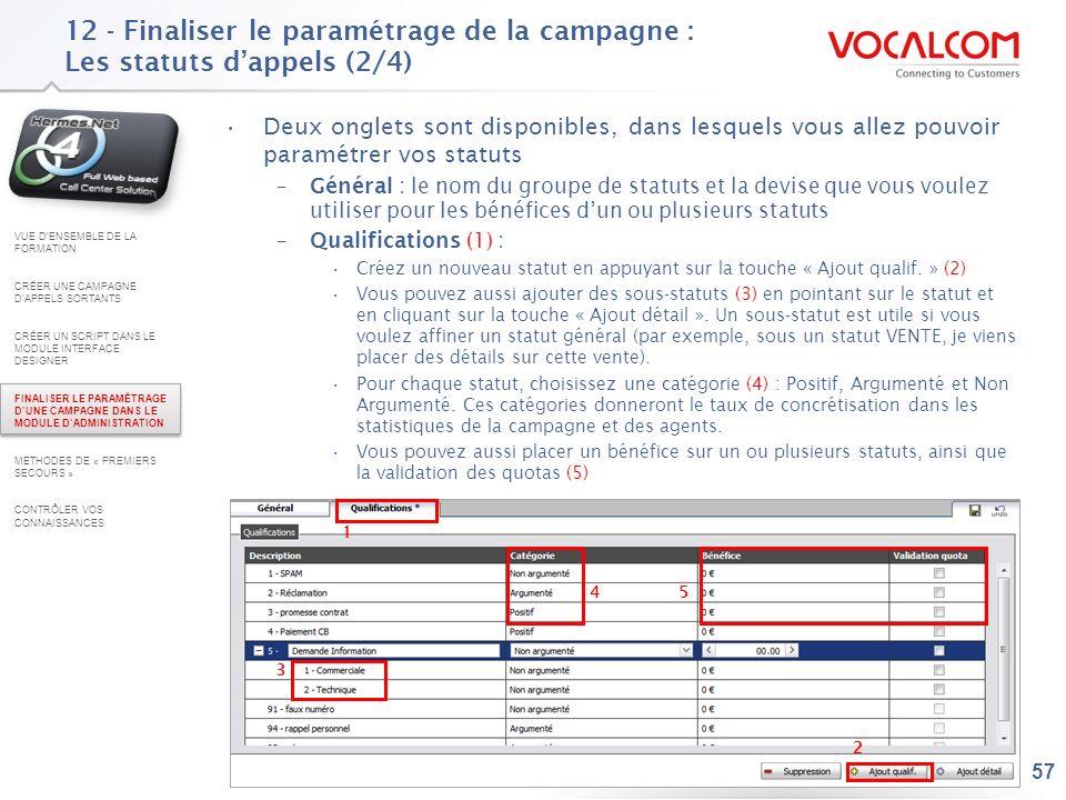 12 - Finaliser le paramétrage de la campagne : Les statuts d'appels (3/4)