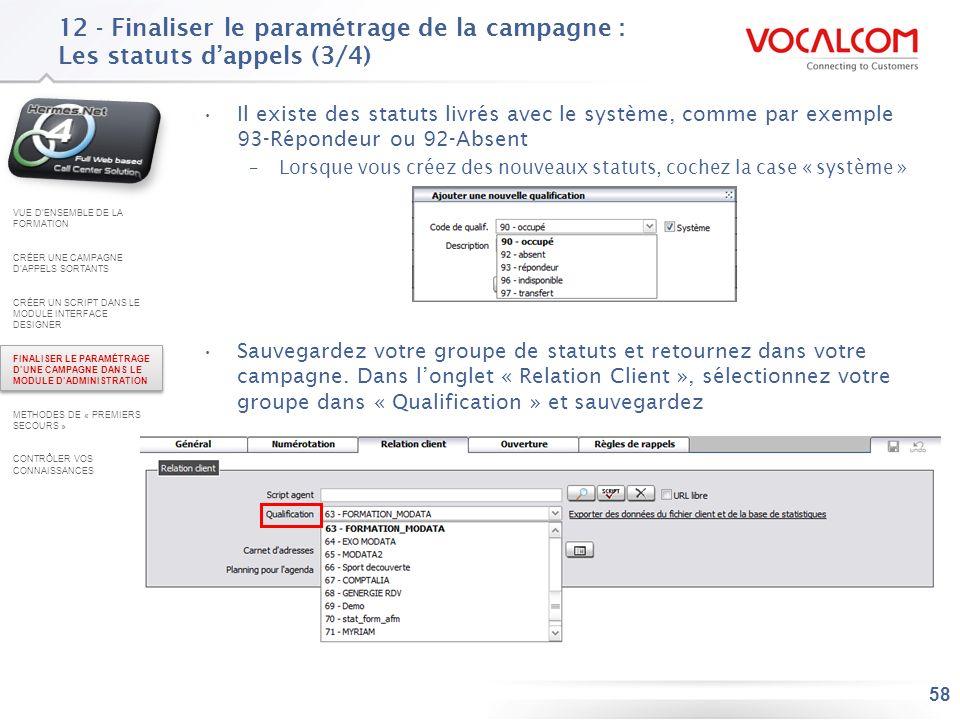 12 - Finaliser le paramétrage de la campagne : Les statuts d'appels (4/4)