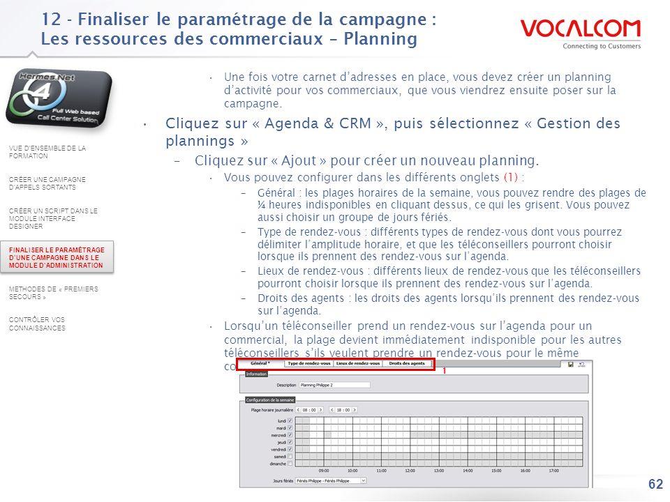12 - Finaliser le paramétrage de la campagne : Les ressources des commerciaux – Comptes