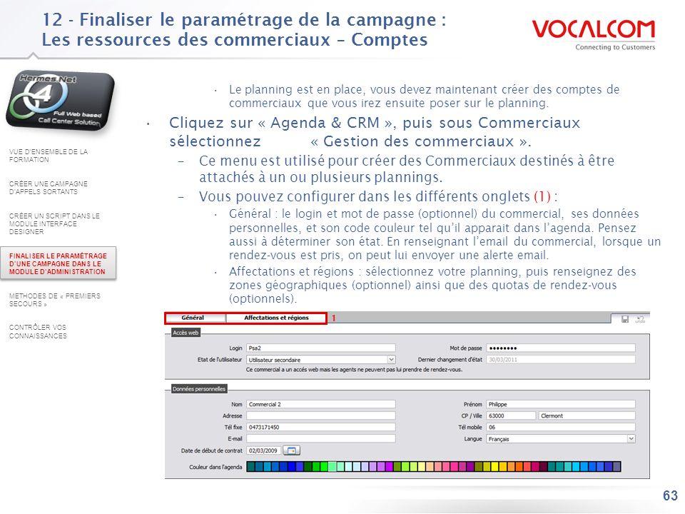12 - Finaliser le paramétrage de la campagne : Les ressources des commerciaux – Affectation planning
