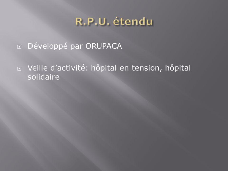 R.P.U. étendu Développé par ORUPACA