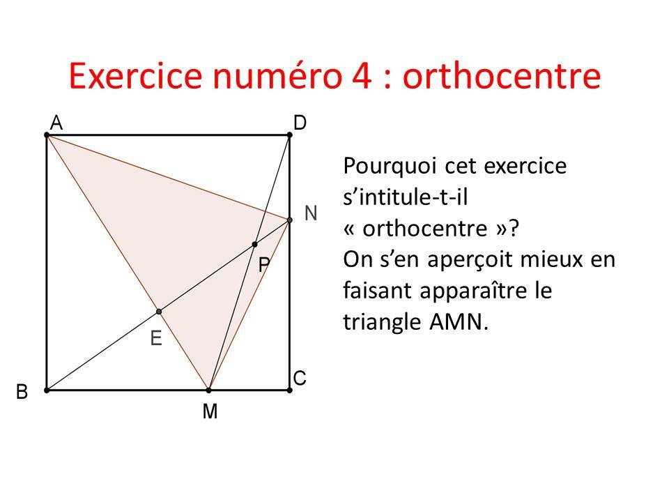 Exercice numéro 4 : orthocentre