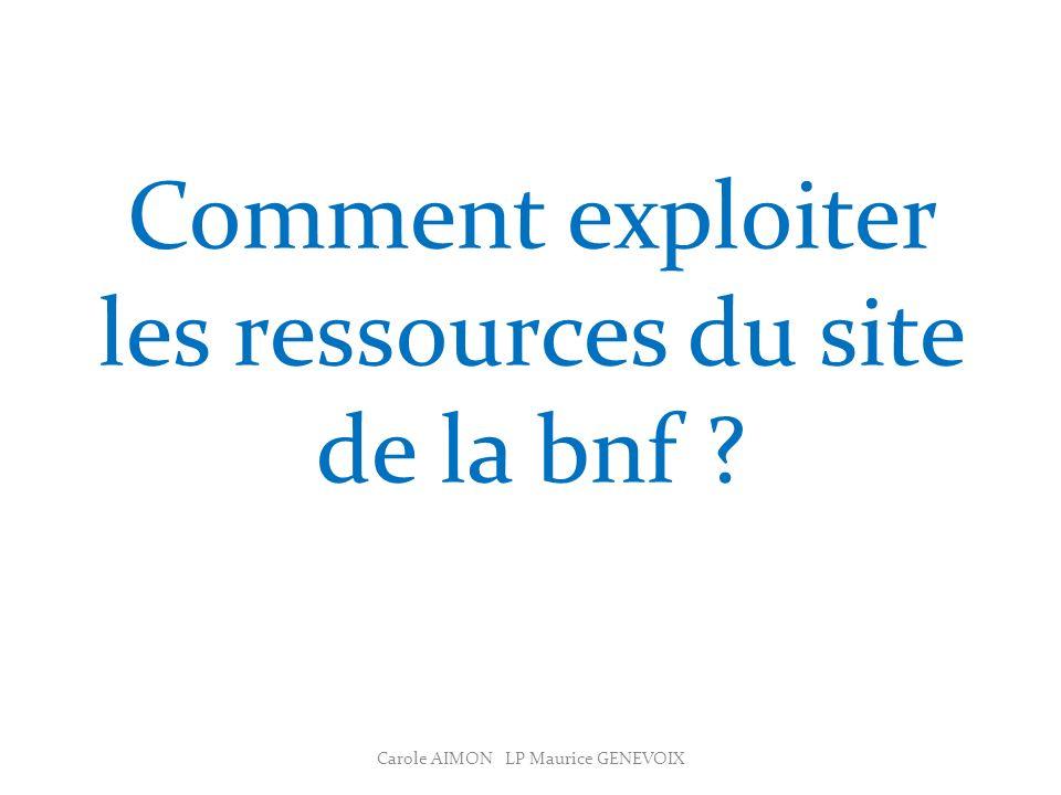 Comment exploiter les ressources du site de la bnf