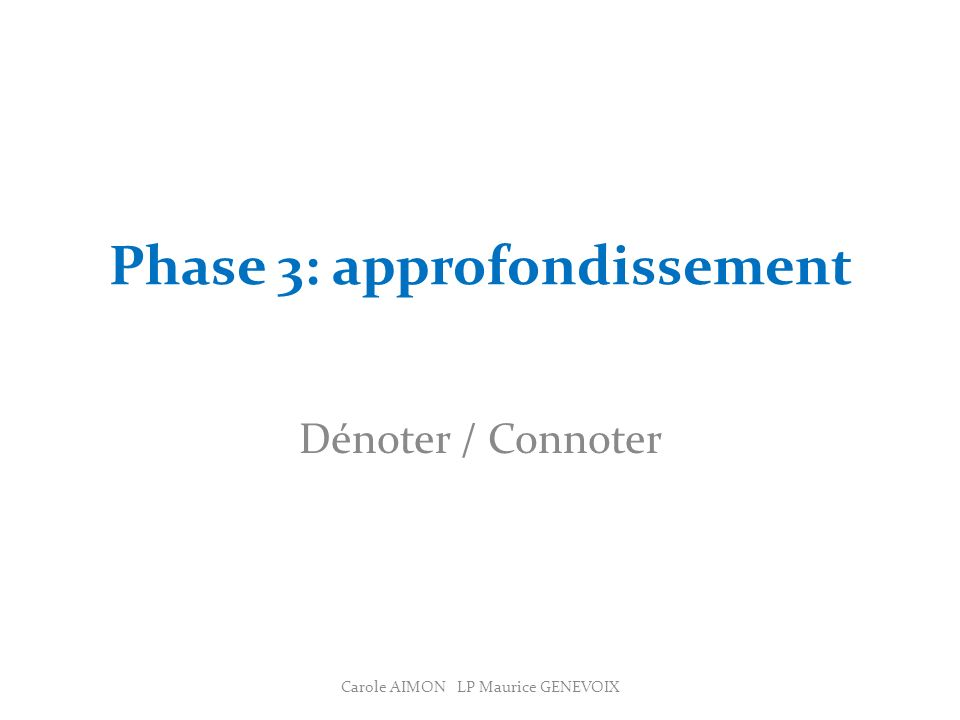 Phase 3: approfondissement
