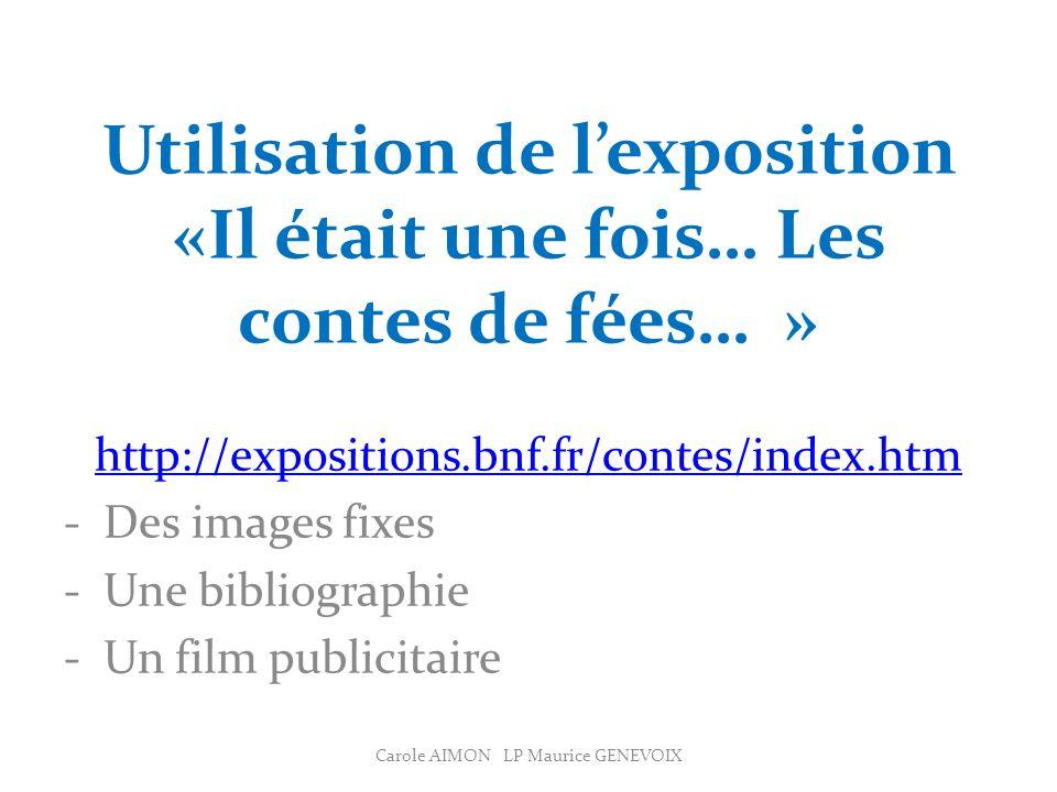 Utilisation de l'exposition «Il était une fois… Les contes de fées… »