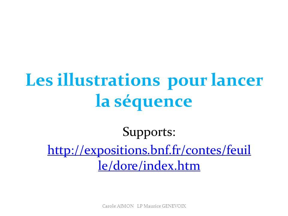 Les illustrations pour lancer la séquence