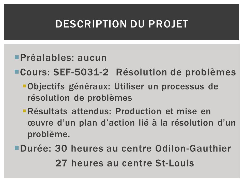 Description du projet Préalables: aucun