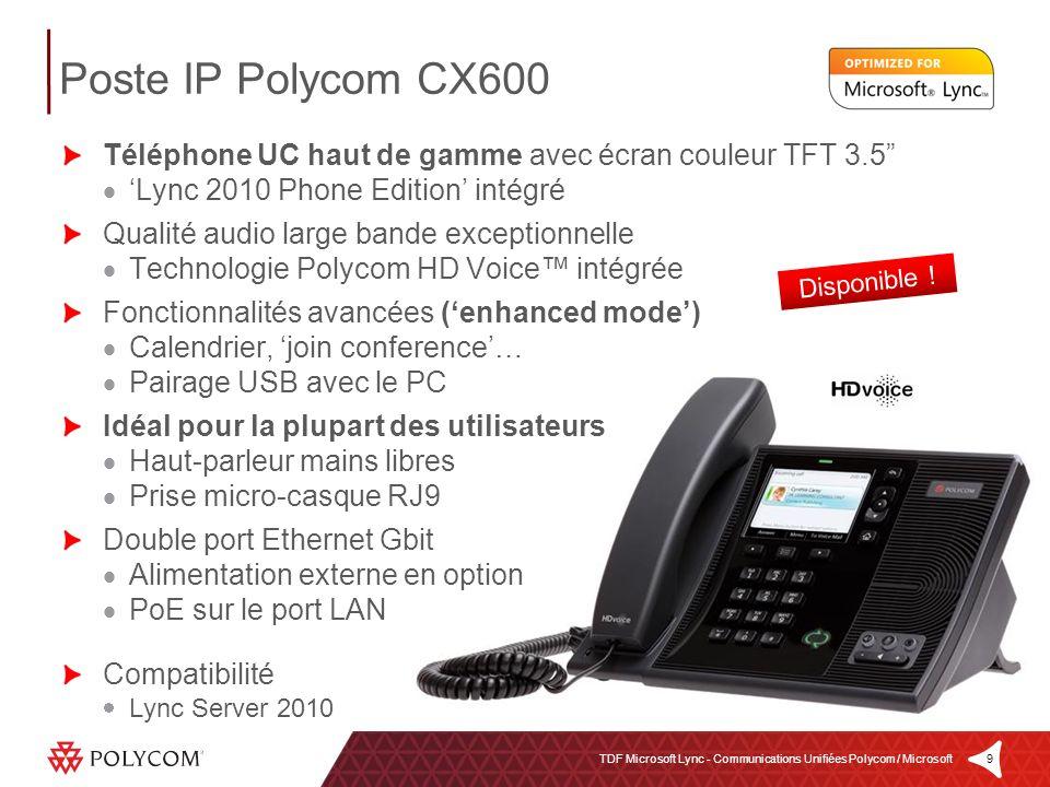 Poste IP Polycom CX600 Téléphone UC haut de gamme avec écran couleur TFT 3.5 'Lync 2010 Phone Edition' intégré.