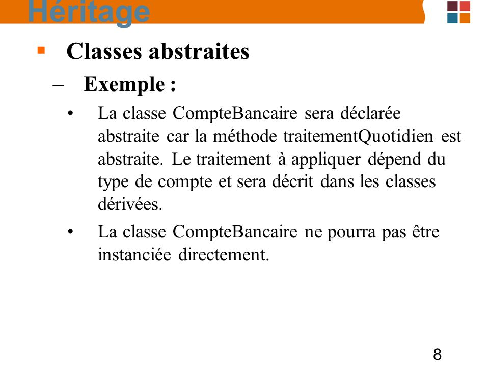 Héritage Classes abstraites Exemple :