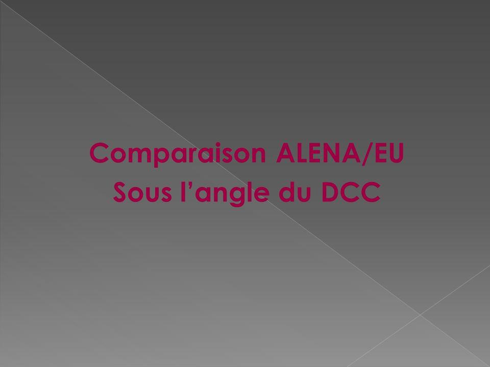 Comparaison ALENA/EU Sous l'angle du DCC