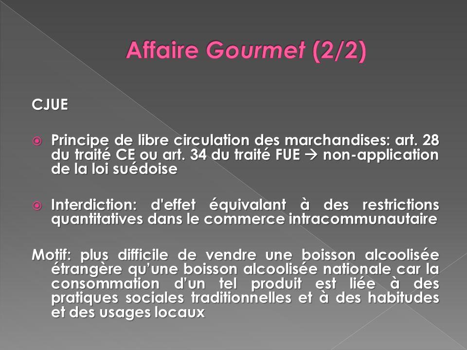 Affaire Gourmet (2/2) CJUE