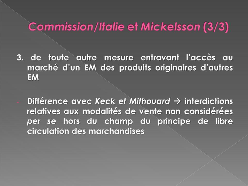 Commission/Italie et Mickelsson (3/3)