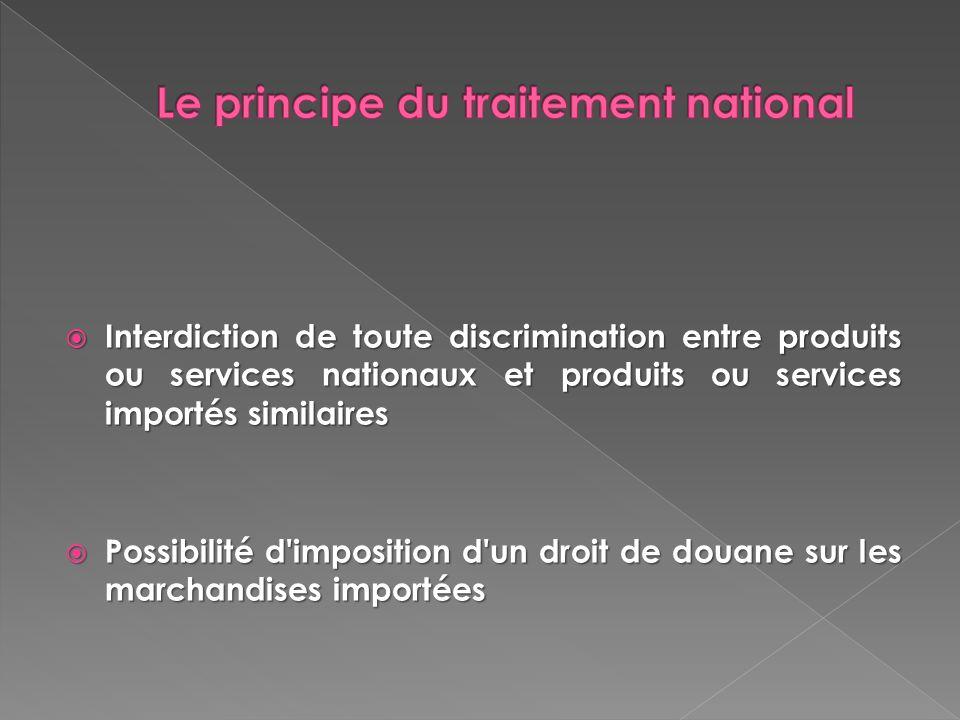 Le principe du traitement national