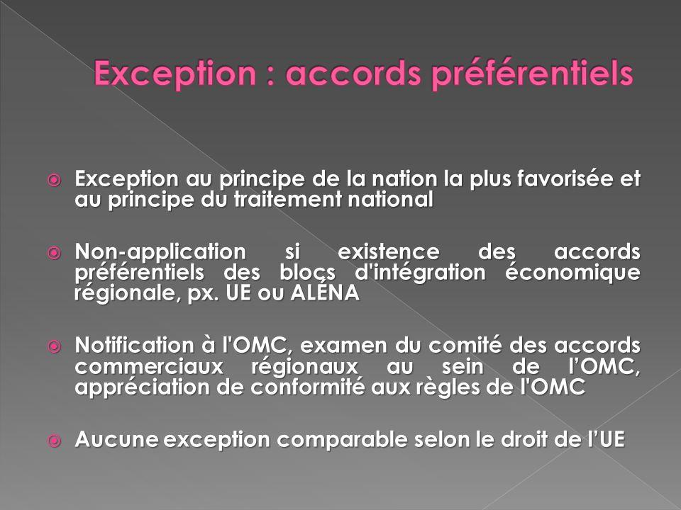 Exception : accords préférentiels