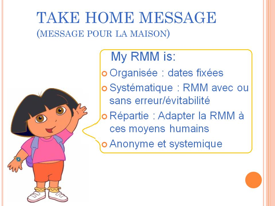 TAKE HOME MESSAGE (message pour la maison)