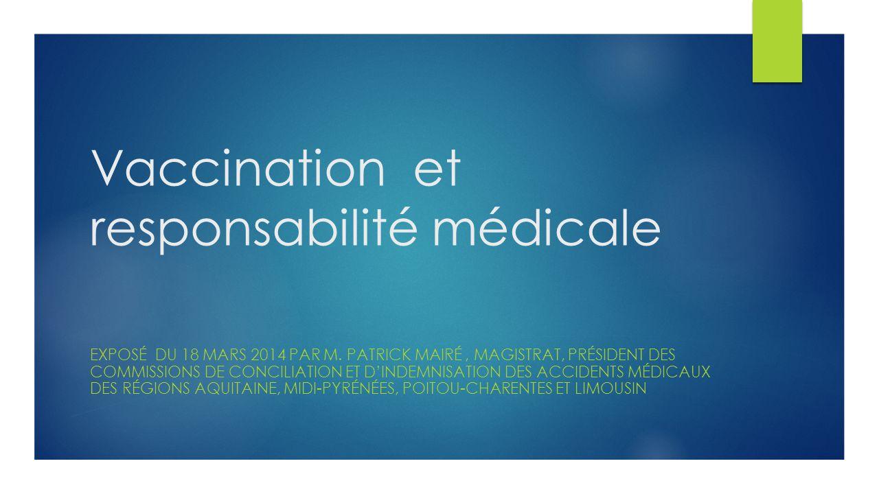 Vaccination et responsabilité médicale