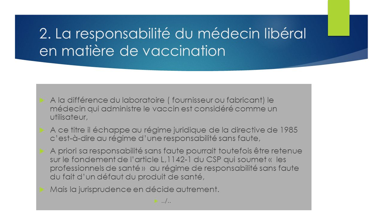 2. La responsabilité du médecin libéral en matière de vaccination