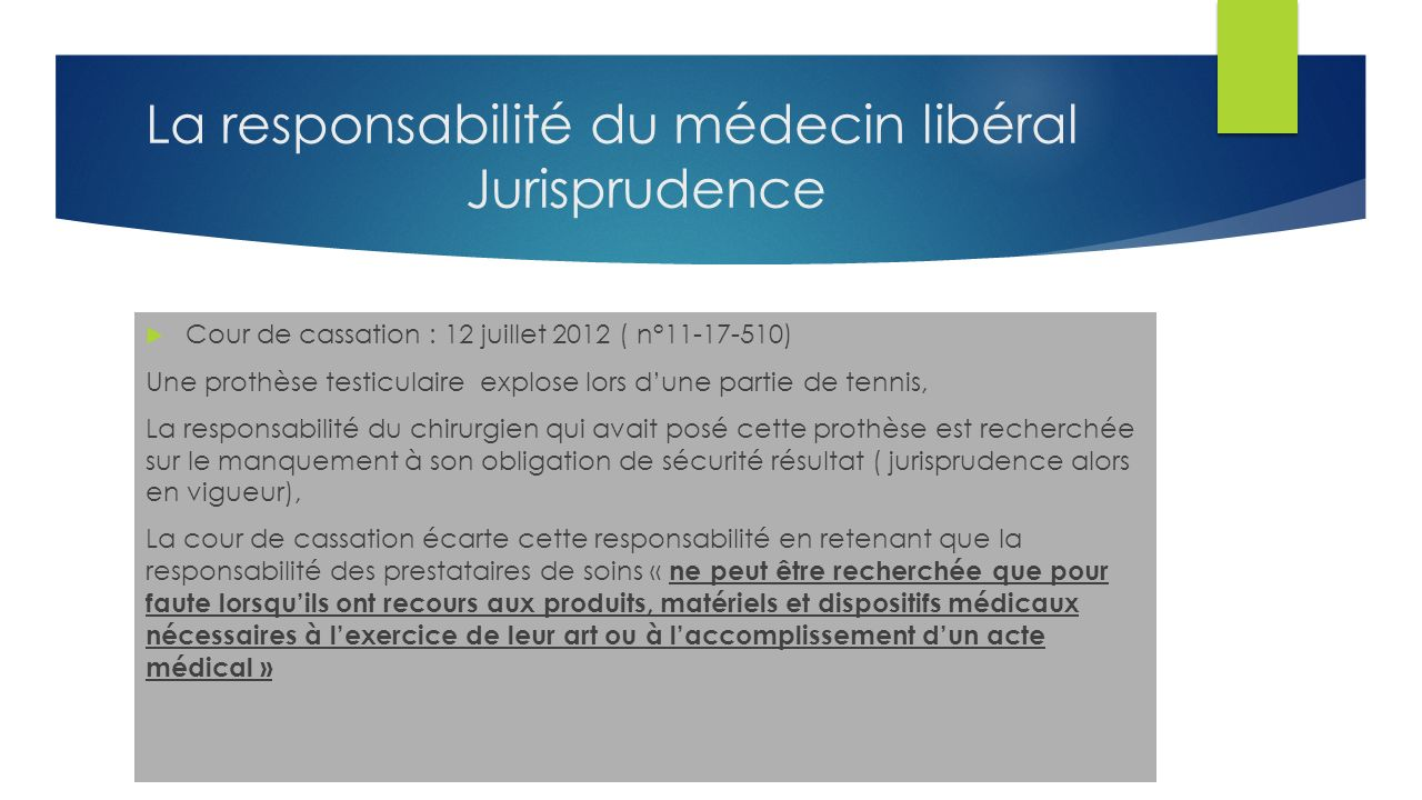 La responsabilité du médecin libéral Jurisprudence
