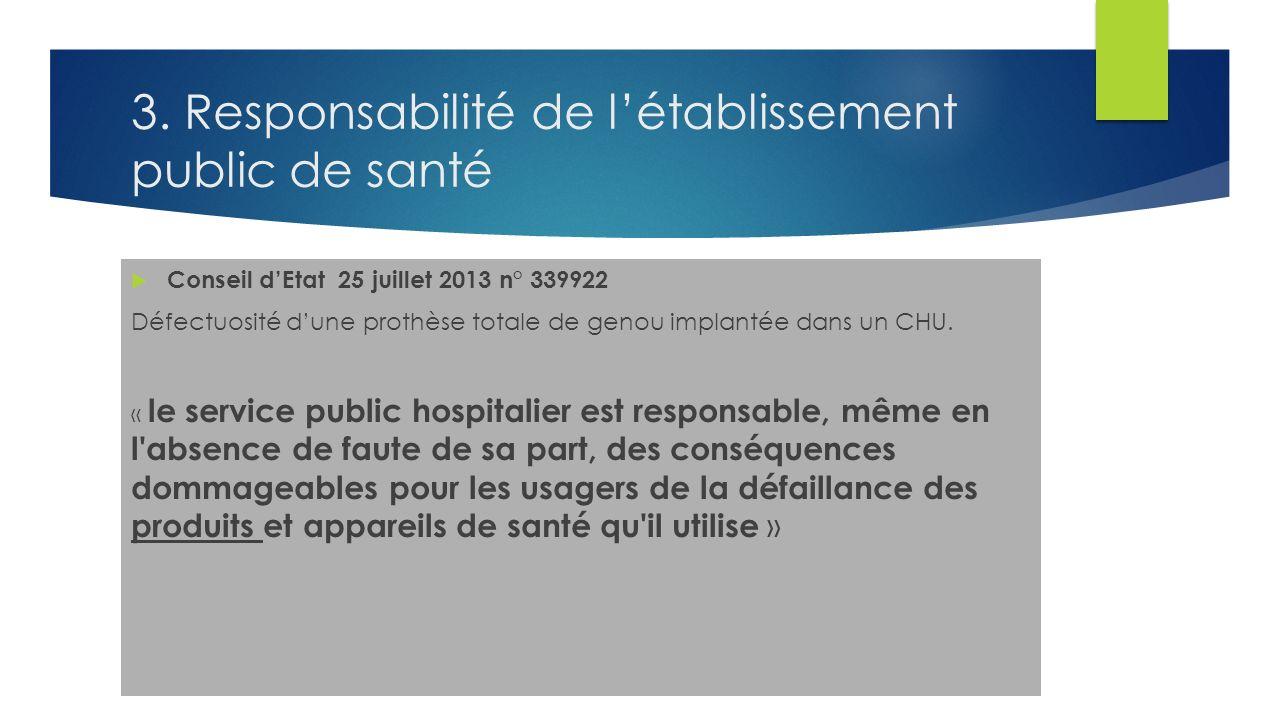3. Responsabilité de l'établissement public de santé