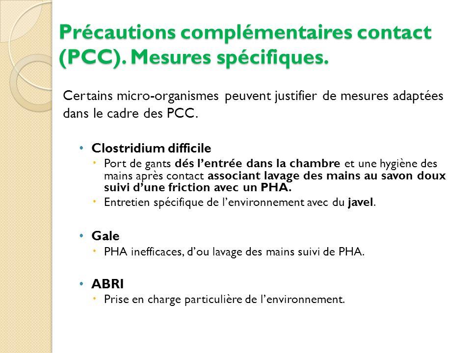 Précautions complémentaires contact (PCC). Mesures spécifiques.