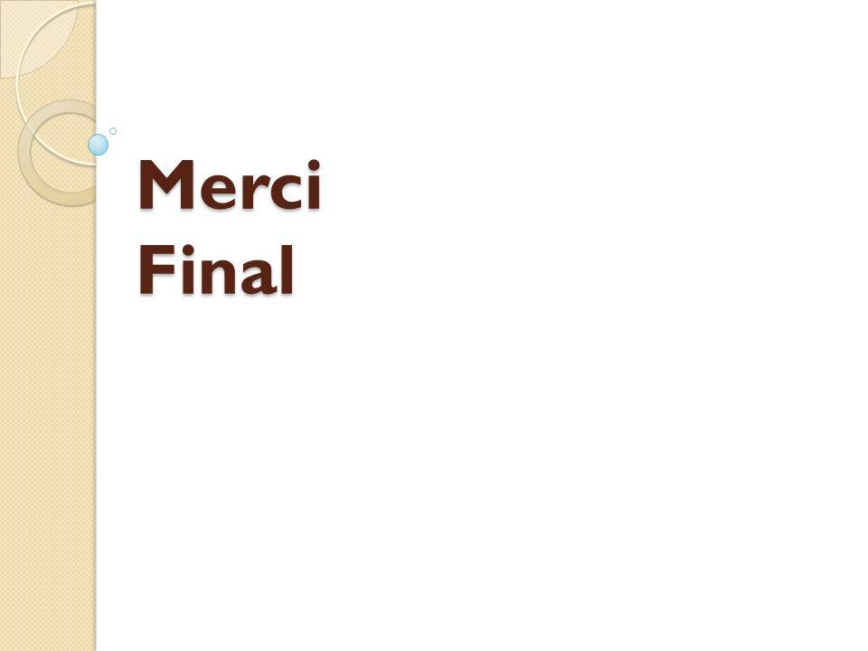 Merci Final
