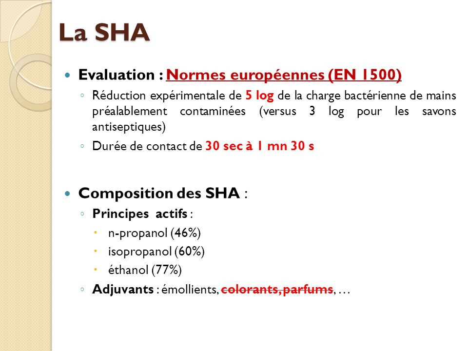 La SHA Evaluation : Normes européennes (EN 1500) Composition des SHA :