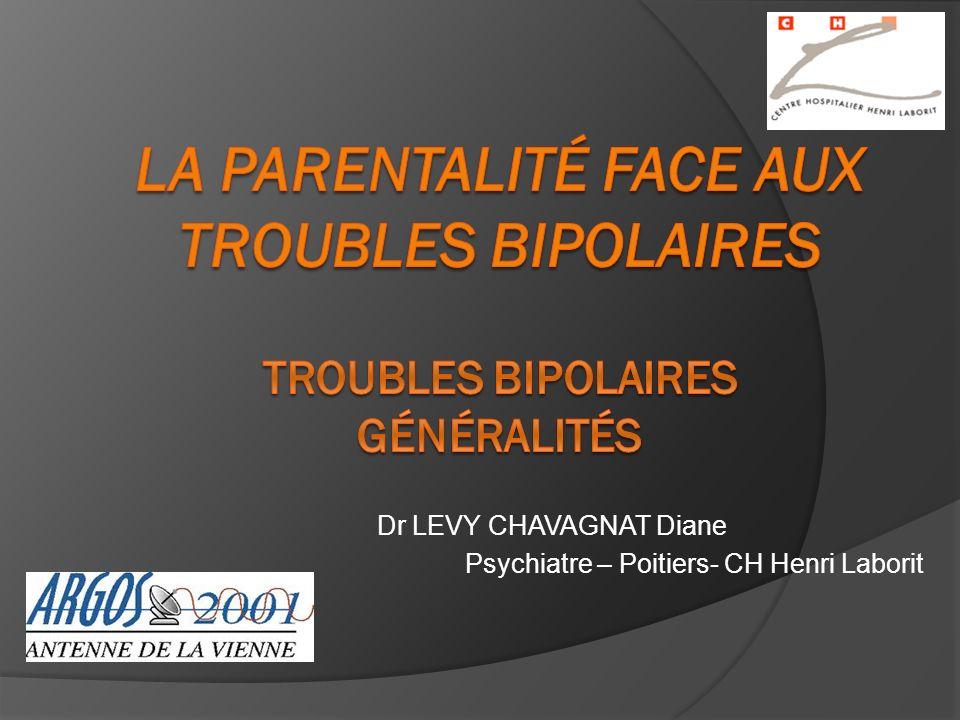 Dr LEVY CHAVAGNAT Diane Psychiatre – Poitiers- CH Henri Laborit