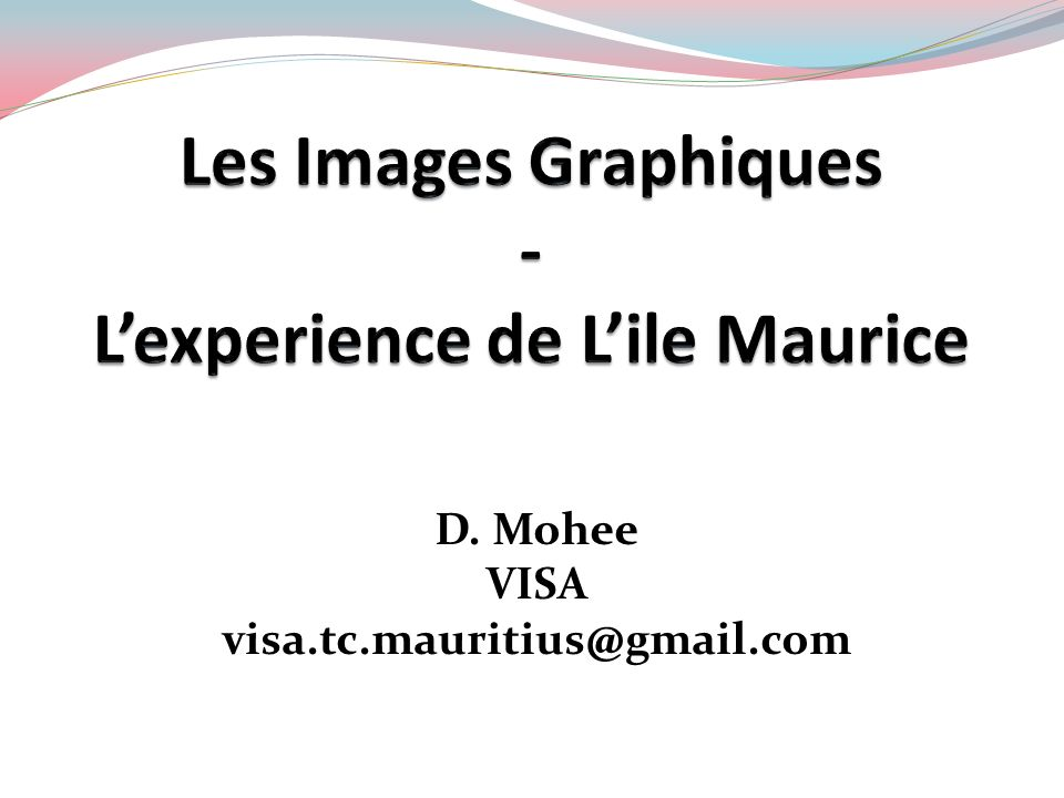 Les Images Graphiques - L'experience de L'ile Maurice