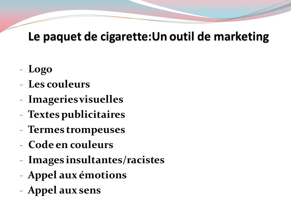 Le paquet de cigarette:Un outil de marketing
