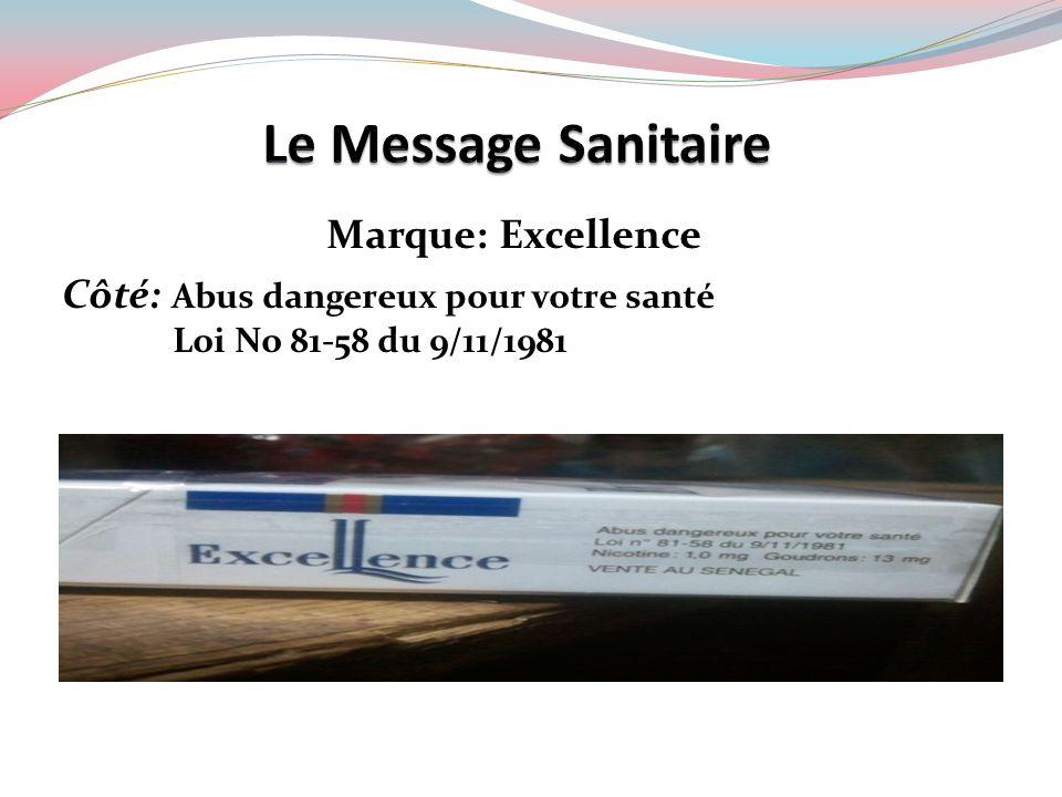Le Message Sanitaire Marque: Excellence
