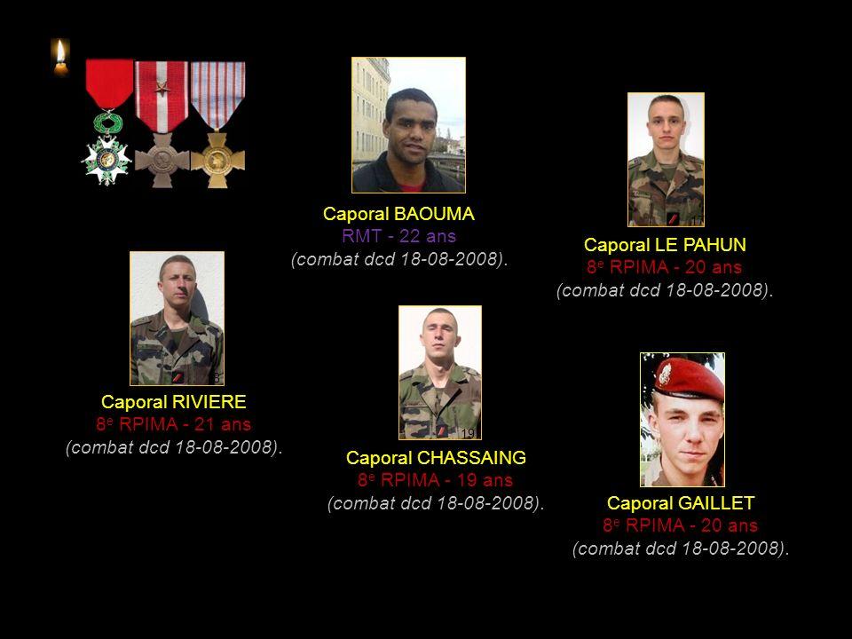 Caporal BAOUMA RMT - 22 ans (combat dcd 18-08-2008). Caporal LE PAHUN