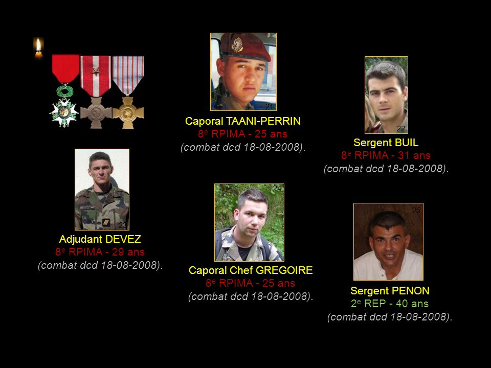Caporal TAANI-PERRIN 8e RPIMA - 25 ans (combat dcd 18-08-2008).