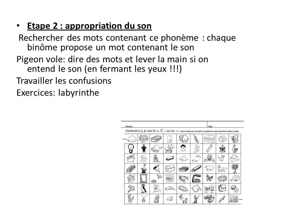 Etape 2 : appropriation du son