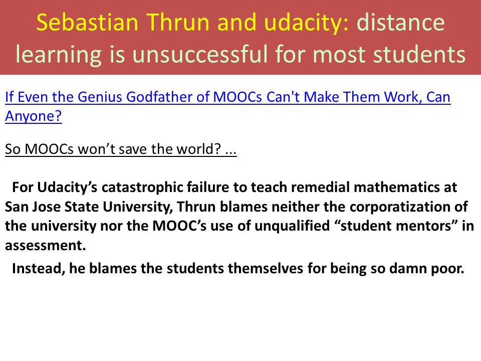 Sebastian Thrun and udacity: distance learning is unsuccessful for most students