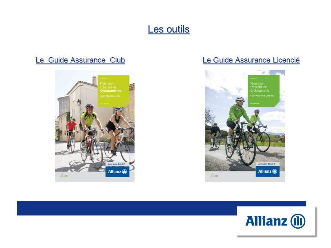Les outils Le Guide Assurance Club Le Guide Assurance Licencié
