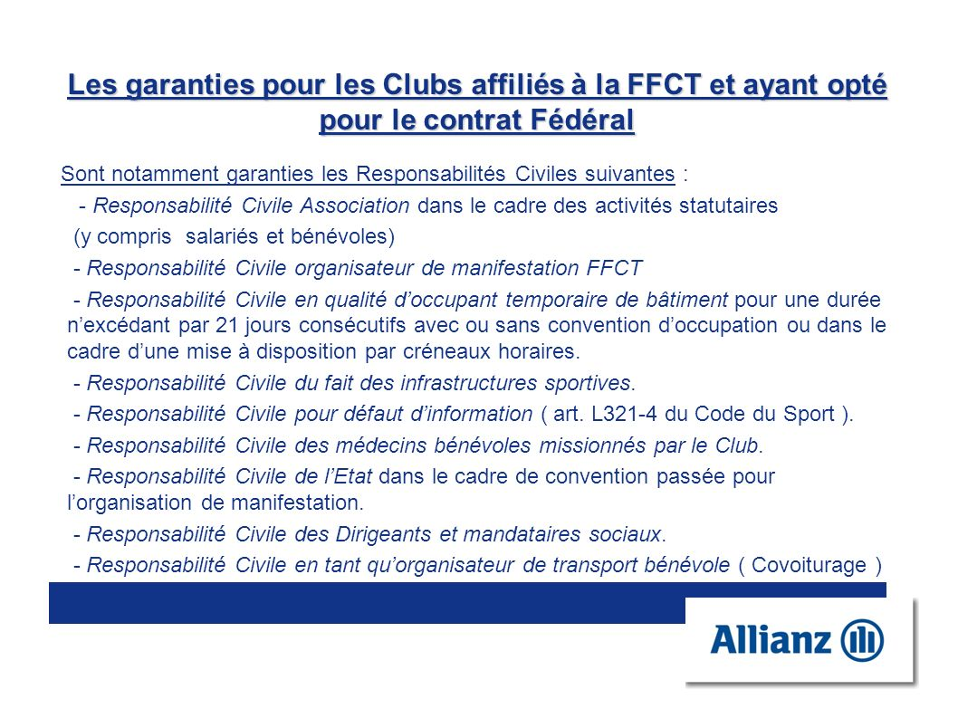 Les garanties pour les Clubs affiliés à la FFCT et ayant opté pour le contrat Fédéral