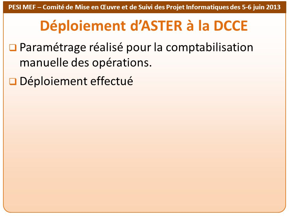Déploiement d'ASTER à la DCCE